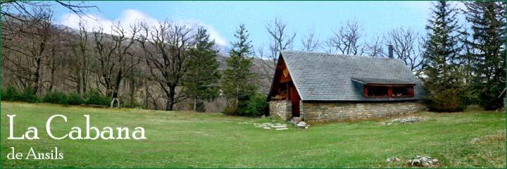 La cabana de ansils casa rural en el pirineo de huesca - Casa rural en pirineo catalan ...